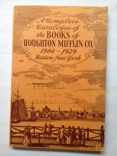 Image for A Complete Catalogue of the Books of Houghton Mifflin Co. 1864-1929