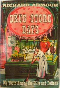 Image for Drug Store Days: My Youth Among the Pills & Potions